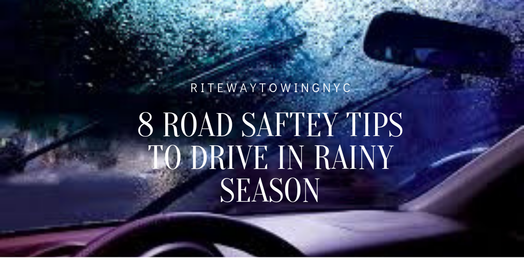 8 Road Saftey Tips To Drive In Rainy Season